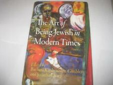 The Art of Being Jewish in Modern Times by Barbara Kirshenblatt-Gimblett