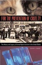 For the Prevention of Cruelty: The History and Legacy of Animal Rights-ExLibrary