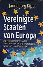 VEREINIGTE STAATEN VON EUROPA - Janne Jörg Kipp BUCH - KOPP VERLAG - NEU