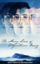 The Many Lives of Fitzwilliam Darcy by Beau North and Brooke West (2016,...