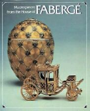 Masterpieces from the House of Fabergé by Alexander Von Solodkoff (1989, Hardcov