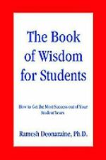 The Book of Wisdom for Students: How to Get the Most Success out of Your Student