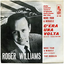 C'ERA UNA VOLTA MORE THAN A MIRACLE COLONNA SONORA 45 GIRI ROGER WILLIAMS