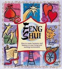 Feng Shui : How to Create Harmony and Balance in Your Living and Working Enviro…