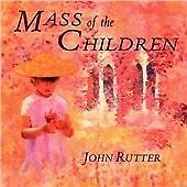 Cambridge Singers - John Rutter (Mass of the Children, 2003) CD Immaculate