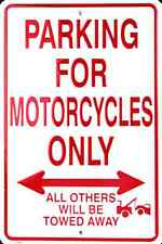 "MOTORCYCLE PARKING ONLY ALL OTHERS WILL BE TOWED AWAY SIGN 8 x 12"" METAL"