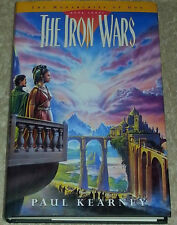 Paul Kearney THE IRON WARS (Monarchies of God book 3) 1st Edn UKHC