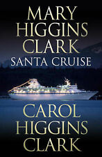 Mary Higgins Clark, Carol Higgins Clark Santa Cruise Very Good Book