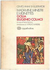 Paola Pallottino GOLIA EUGENIO COLMO Cento anni di illustratori 7 Cappelli 1979