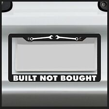Built Not Bought -  License Plate Frame - JDM 4x4 Funny Stance Drift for Honda