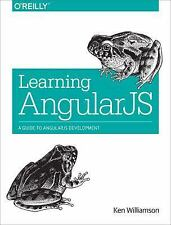 Learning AngularJS : A Guide to AngularJS Development by Ken Williamson...