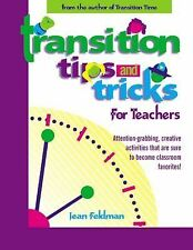 Transition Tips and Tricks: For Teachers by Jean Feldman
