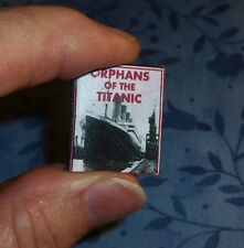 ORPHANS OF THE TITANIC DOLLHOUSE MINIATURE BOOK 1:12 SCALE vintage photos!
