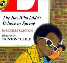 The Boy Who Didn't Believe in Spring Unicorn Paperback