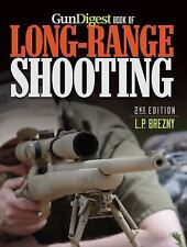 Book of Long-Range Shooting 2nd Ed. by L. P. Brezny-.338 Lapua-BRAND NEW 2014!