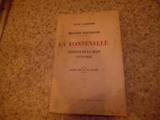 1926.La Fontenelle seigneur de la Ligue.Lorédan Jean