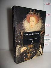 LIBRO Carolly Erickson ELISABETTA I La vergine regina 13^rist.2009 Trad.Saracchi