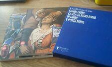 La collezione d arte Fondazione cassa di risparmio di Udine e Pordenone