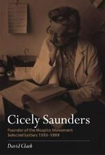 Cicely Saunders - Founder of the Hospice Movement: Selected Letters 1959-1999, C
