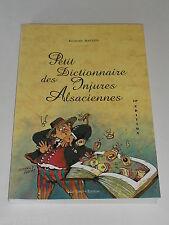 Livre régional Alsace / Petit Dictionnaire des Injures Alsaciennes / R. MATZEN