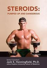Steroids: Pumped Up and Dangerous (Illicit and Misused Drugs)-ExLibrary