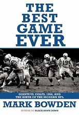 The Best Game Ever : Giants vs. Colts, 1958, and the Birth of the Modern NFL ...