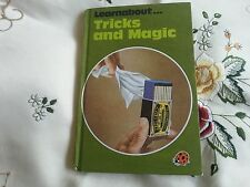 Tricks and Magic a ladybird Learnabout book.