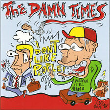 "THE DAMN TIMES Don't Like People 7"" . punk rock new bomb turks sons of hercules"