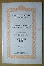 THEATRE ROYAL, HAYMARKET 1st Performance 1963-AT THE DROP OF ANOTHER HAT