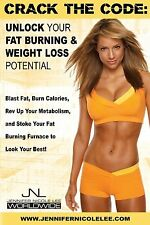 Lee, Jennifer Nicole Crack the Code: Unlock Your Fat-Burning and Weight-Loss Pot