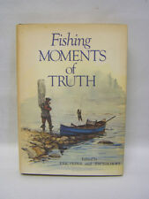 Fishing Moments of Truth Eric Pepper & Jim Rikhoff Book D/J Illus RL