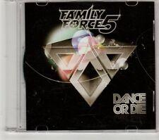 (GT633) Family Force 5,  Dance Or Die - 2010 DJ CD