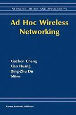 Network Theory and Applications: Ad Hoc Wireless Networking 14 by Xiao Huang...