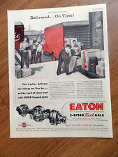 1948  Eaton Truck Axles Ad  Delivered On Time