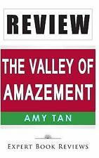 Review : The Valley of Amazement by Expert Book Reviews Staff (2014, Paperback)