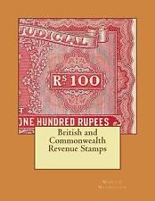 British and Commonwealth Revenue Stamps by Martin Nicholson (2014, Paperback)