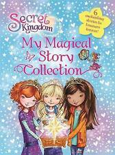 Secret Kingdom: My Magical Story Collection, Rosie Banks