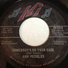 Ann Peebles: Somebody's On Your Case / I've Been There Before 45 - Soul Funk