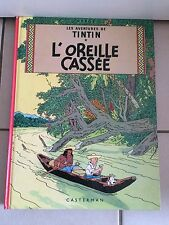 TINTIN L OREILLE CASSEE     CASTERMAN  EDITION SANS CODE BARRES