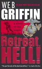 Retreat, Hell! (Corps, No 10) Griffin, W.E.B. Mass Market Paperback