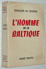 L'HOMME DE LA BALTIQUE FRANCOIS DE GEOFFRE AVIATION AIR FRANCE URSS PILOTE