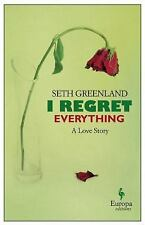 I Regret Everything by Seth Greenland (2015, Paperback)