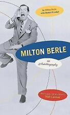 Milton Berle: An Autobiography (2002; Softcover)