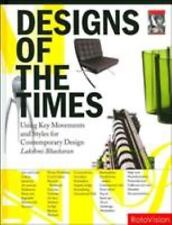 Designs of the Times: Using Key Movements and Styles for Contemporary Design