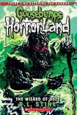 The Goosebumps HorrorLand #17: The Wizard of Ooze by R. L. Stine, R.L. Stine, Go