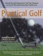 Practical Golf by John Jacobs and Ken Bowden (1998, Paperback, Revised)
