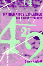 Mathematics Explained For Primary Teachers,VERYGOOD Book
