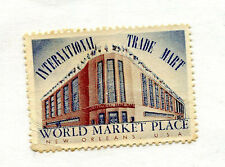 Poster Stamp Label NEW ORLEANS LA International Trade Mart World Market Place