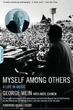 Myself Among Others: A Life In Music by Wein, George, Chinen, Nate