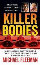 Killer Bodies: A Glamorous Bodybuilding Couple, a Love Triangle, and a Brutal Mu